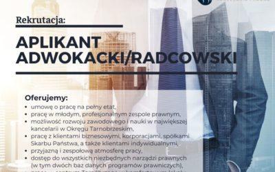 Rekrutacja – Aplikant adwokacki/radcowski