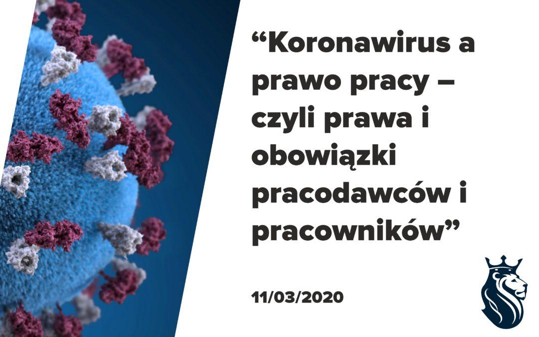 """""""Koronawirus a prawo pracy – czyli prawa i obowiązki pracodawców i pracowników"""""""